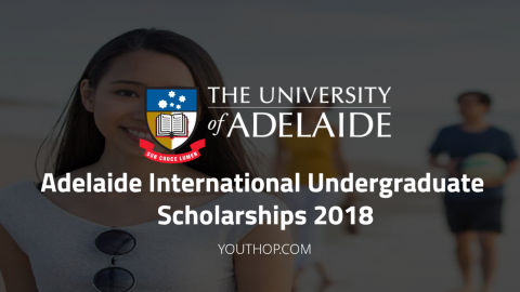 Adelaide International Undergraduate Scholarships 2018 in University of Adelaide