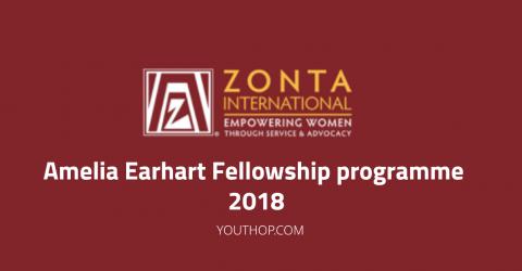 Amelia Earhart Fellowship Programme 2018