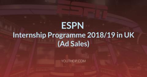 ESPN Internship (AD Sales) Programme 2018 in UK