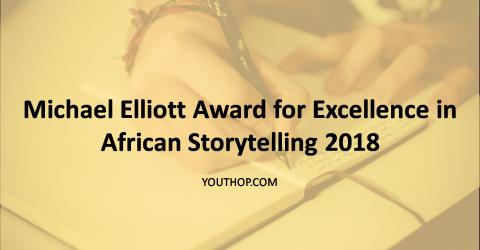Michael Elliott Award for Excellence in African Storytelling 2018