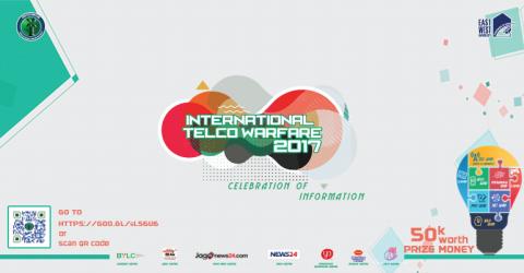 International Telco Warfare 2017 in East West University, Bangladesh