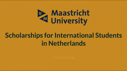 Maastricht University Scholarships 2018 in Netherlands