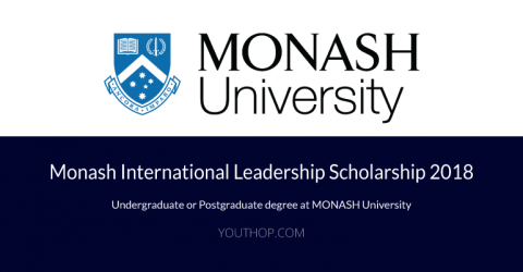 Monash International Leadership Scholarship 2018