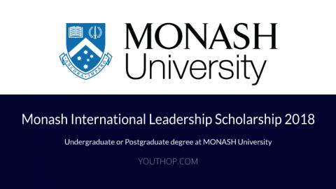 Monash International Leadership Scholarship 2018