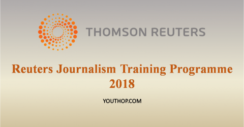 Reuters Journalism Training Programme 2018