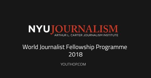 World Journalist Fellowship Programme 2018 in USA