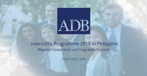 ADB Internship Programme 2018 in Philippine (Regional Cooperation and Integration Division)