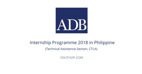 ADB Internship Proramme 2018 in Philippine (Technical Assistance Section, CTLA)