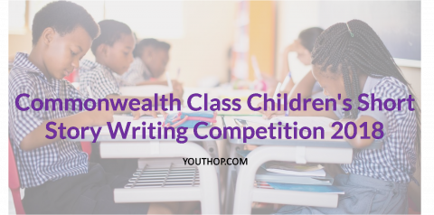 Commonwealth Class Children's Short Story Writing Competition 2018
