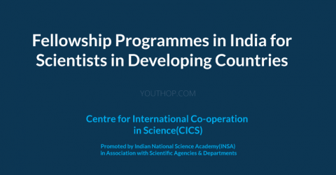 Fellowship Programmes in India for Scientists in Developing Countries