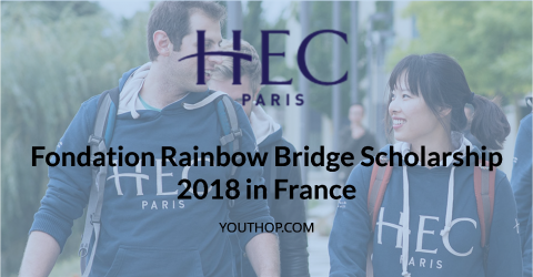 Fondation Rainbow Bridge Scholarship 2018 in France