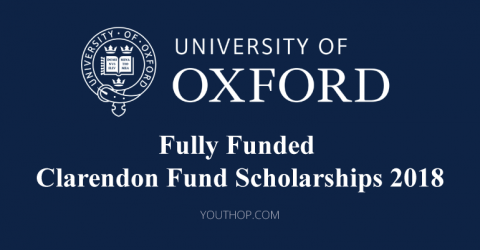 Fully Funded Clarendon Fund Scholarships 2018 at University of Oxford