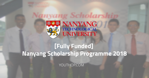 Fully Funded Nanyang Scholarship Programme 2018 in Singapore