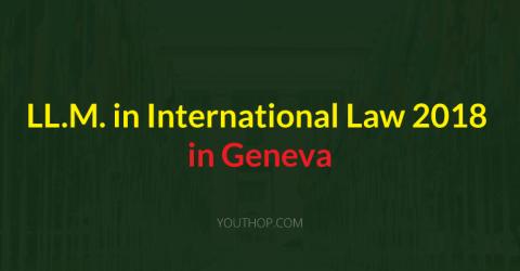 LL.M. in International Law 2018 in Geneva