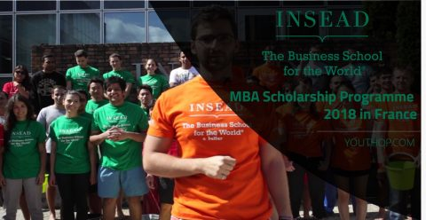 INSEAD MBA Scholarship Programme 2018 in France