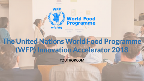 The United Nations World Food Programme (WFP) Innovation Accelerator 2018
