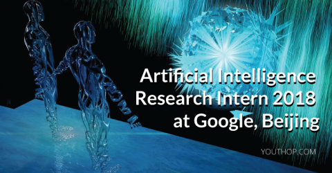 artificial intelligence research intern 2018 at google beijing