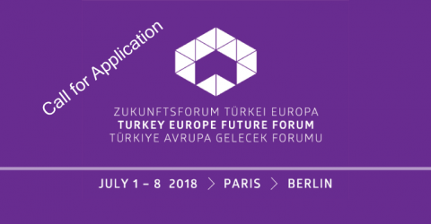 Call for application 2018: Rethink Europe's future (Turkey Europe Future Forum)