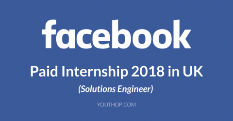 Facebook Solutions Engineer Internship 2018 in UK