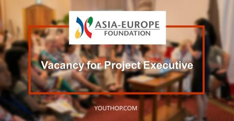 Vacancy for Project Executive at Asia-Europe Foundation
