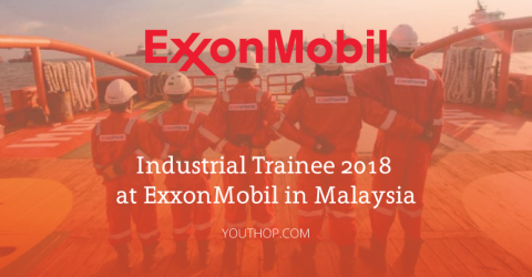 Industrial Trainee 2018 at ExxonMobil in Malaysia