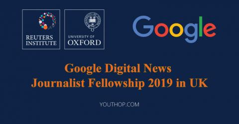 Google Digital News Journalist Fellowship 2019 in UK