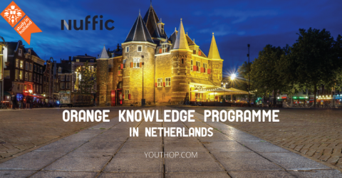 Orange Knowledge Programme Scholarships by the Netherlands Government