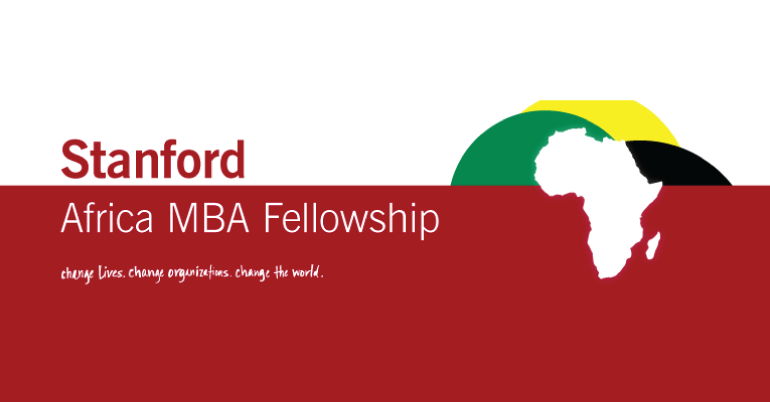 Stanford Africa MBA Fellowship 2019 - Youth Opportunities
