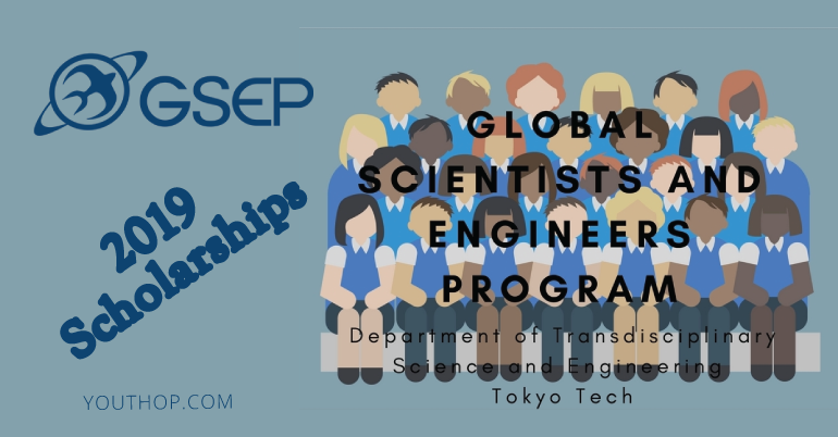 2019 Scholarships for Global Scientists and Engineers Program at