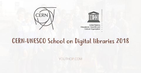 CERN-UNESCO School on Digital libraries 2018