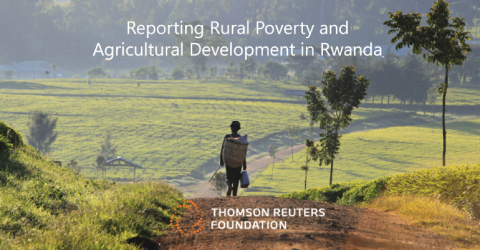 Reporting Rural Poverty and Agricultural Development in Rwanda