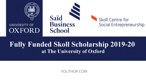 Fully Funded Skoll Scholarship 2019-20 at The University of Oxford