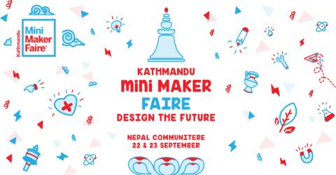 Kathmandu Humanitarian Mini Maker Faire (KMMF 2018)