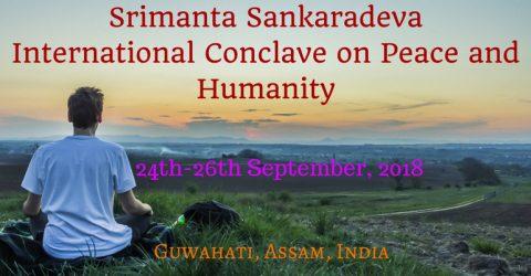 Srimanta Sankaradeva International Conclave on Peace and Humanity