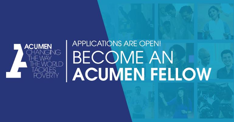 The Acumen Fellowship Program 2019 for Emerging Leaders