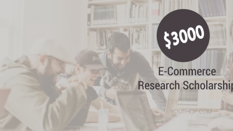 $3000 E-Commerce Research Scholarship 2019