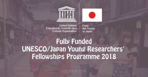 [Fully Funded] UNESCO/Japan Young Researchers' Fellowships Programme 2018