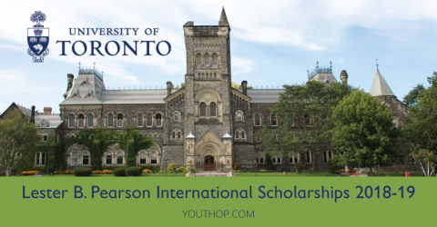 Lester B. Pearson International Scholarships 2018-19 in University of Toronto [Fully Funded]