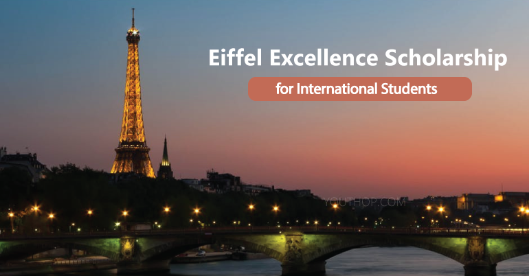 Eiffel Excellence Scholarship 2019-2020 in France for International Students