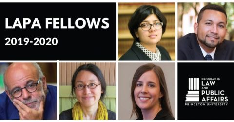 Law and Public Affairs Fellowship at Princeton University 2019-2020