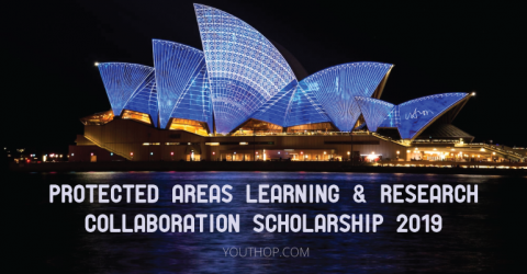 Protected Areas Learning & Research Collaboration Scholarship 2019 in Australia