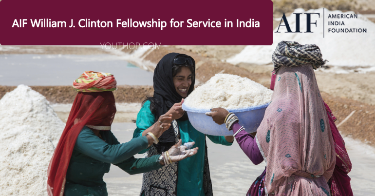 AIF William J. Clinton Fellowship for Service in India 2019-20