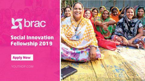 BRAC Social Innovation Fellowship 2019