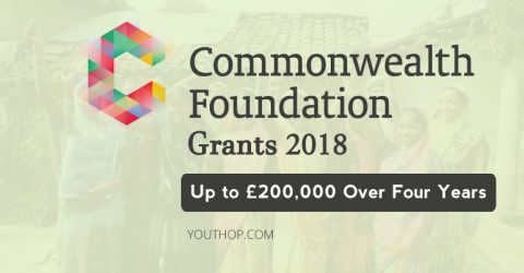 Commonwealth Foundation Grant 2018- Up to £200,000 Over Four Years