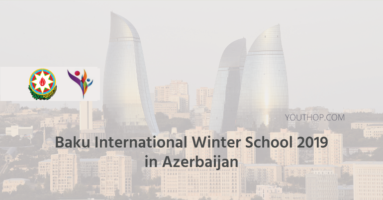 Baku International Winter School 2019 in Azerbaijan