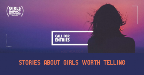 Call for Entries: Girls Impact Film Festival 2019 in USA