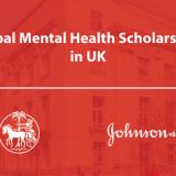 Johnson & Johnson Global Mental Health Scholarships 2019-20 in UK