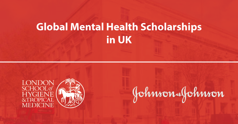 Johnson & Johnson Global Mental Health Scholarships 2019-20 in UK