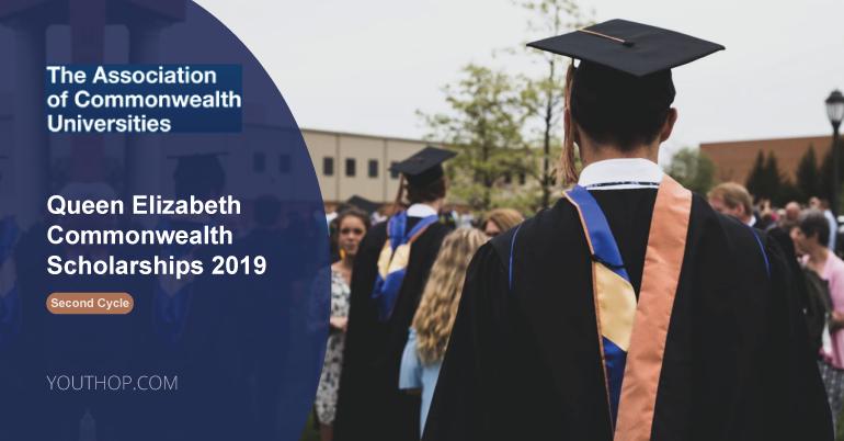 Queen Elizabeth Commonwealth Scholarships 2019- Second Cycle
