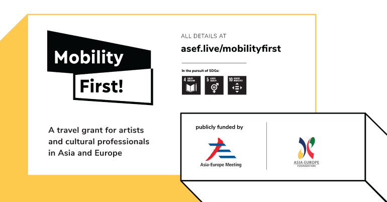 ASEF Cultural Mobility Initiative 2019 (Travel Grant from SGD 1,000-2,300)